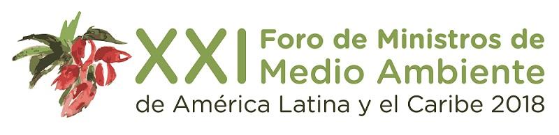 XXI Reunión del Foro de Ministros de Medio Ambiente de América Latina y el Caribe