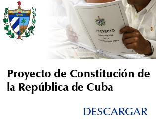 Descargar Proyecto de Constitución de Cuba