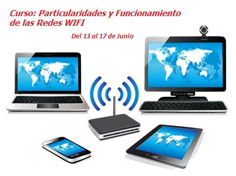 Curso sobre particularidades y funcionamiento de las Redes WIFI