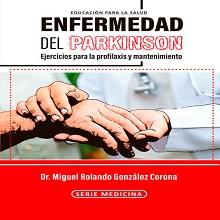 Enfermedad de Parkinson. Ejercicios para la profilaxis y mantenimiento