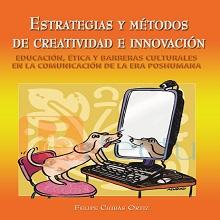 Estrategias y métodos de creatividad e innovación. Educación ética y barreras culturales en la comun