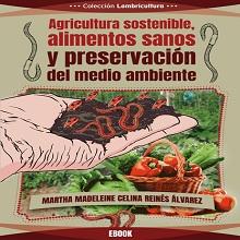 Agricultura sostenible, alimentos sanos y preservación del medio ambiente