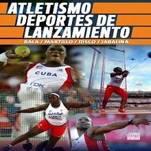 Atletismo: Deportes de lanzamiento