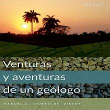 Venturas y Aventuras de un Geólogo