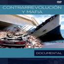 DVD Contrarrevolución y Mafia