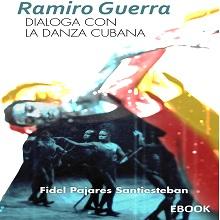Ramiro Guerra dialoga con la danza cubana