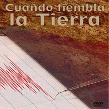 DVD Cuando tiembla la Tierra