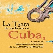 La trata de esclavos en Cuba